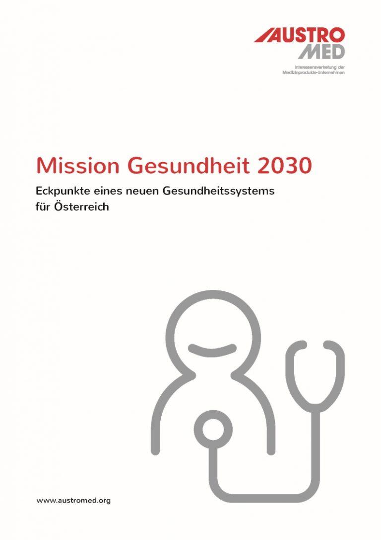 AUSTROMED Positionspapier Mission Gesundheit 2030 - Cover